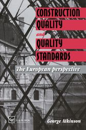 Construction Quality and Quality Standards by G.A. Atkinson