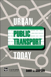 Urban Public Transport Today by Dr Barry John Simpson