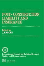 Post-Construction Liability and Insurance by J. Knocke