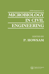 Microbiology in Civil Engineering by P. Howsam