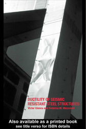 Ductility of Seismic-Resistant Steel Structures by Victor Gioncu