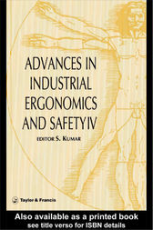 Advances In Industrial Ergonomics And Safety IV by Shrawan Kumar