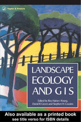 Landscape Ecology And Geographical Information Systems by R Haines-Young