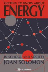 Getting To Know About Energy In School And Society by Joan Solomon