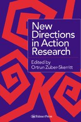 New Directions in Action Research by Ortrun Zuber-Skerritt