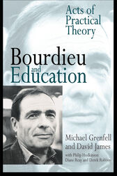 Bourdieu and Education by Dr Michael Grenfell
