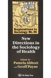 New Directions In The Sociology Of Health by Geoff Payne