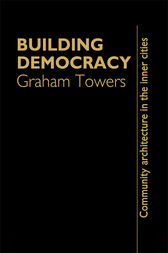 Building Democracy by Graham Towers