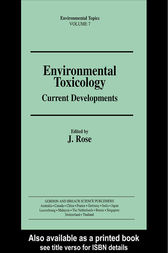 Environmental Toxicology by J Rose