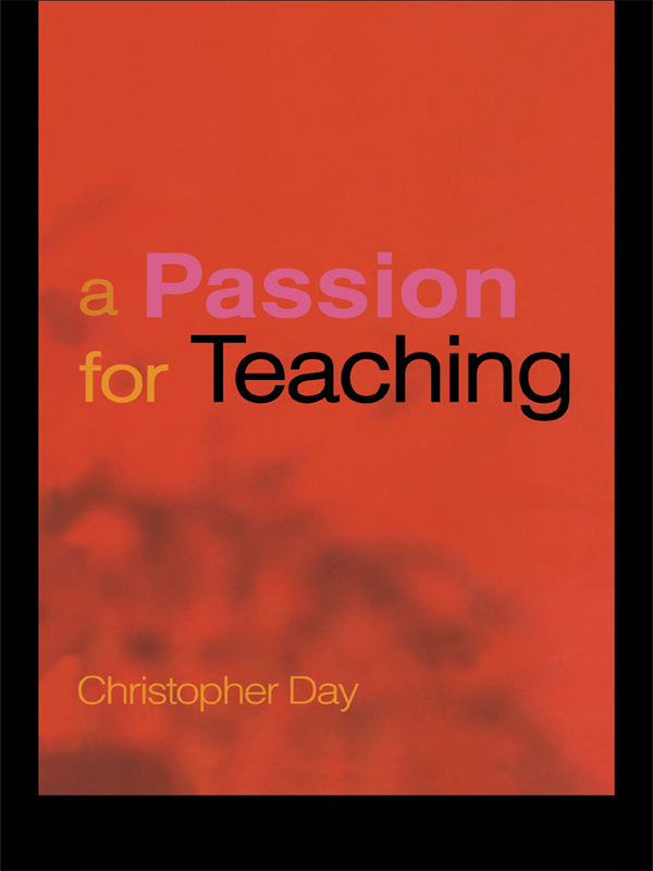 Download Ebook A Passion for Teaching by Christopher Day Pdf