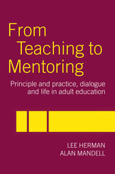 From Teaching to Mentoring by Lee Herman
