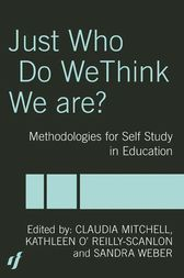 Just Who Do We Think We Are? by Claudia Mitchell