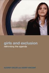 Girls and Exclusion by Audrey Osler