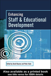 Enhancing Staff and Educational Development by David Baume