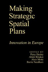 Making Strategic Spatial Plans by Patsy Healey