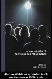 Encyclopedia of New Religious Movements by Peter Clarke