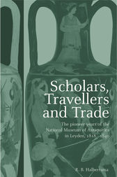 Scholars, Travellers and Trade by R. B. Halbertsma
