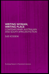 Writing Woman, Writing Place by Sue Kossew