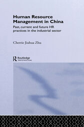 Human Resource Management in China by Cherrie Jiuhua Zhu