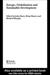 Europe, Globalization and Sustainable Development by John Barry