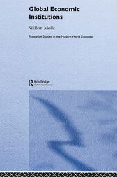 Global Economic Institutions by Willem Molle