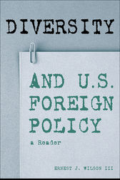 Diversity and U.S. Foreign Policy by III Wilson