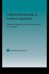Cultural Intermarriage in Southern Appalachia by Katerina Prajznerova