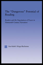 The Dangerous Potential of Reading by Ana-Isabel Aliaga-Buchenau