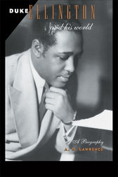 Duke Ellington and His World by A. H. Lawrence