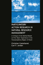 Participatory Action Research in Natural Resource Management by Christian Castellanet