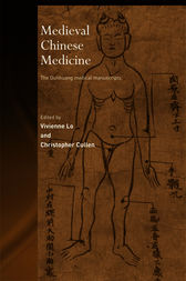 Medieval Chinese Medicine by Christopher Cullen