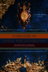 Literature of Travel and Exploration by Jennifer Speake