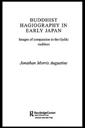 Buddhist Hagiography in Early Japan by Jonathan Morris Augustine