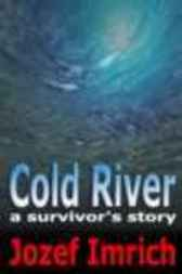 Cold River by Jozef Imrich