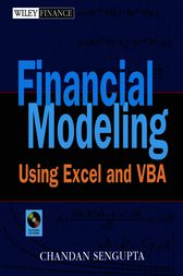 Financial Modeling Using Excel and VBA by Chandan Sengupta