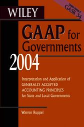 Wiley GAAP for Governments 2004 by Warren Ruppel
