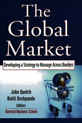The Global Market by John A. Quelch