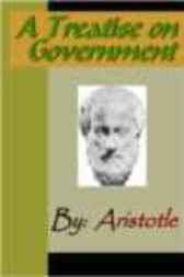 A Treatise on Government - ARISTOTLE by Aristotle