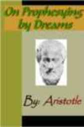 On Prophesying by Dreams - ARISTOTLE by Aristotle