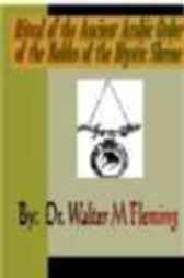 Ritual of the Ancient Arabic Order of the Nobles of the Mystic Shrine for North America by Dr. Walter M. Fleming