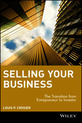 Selling Your Business by Louis P. Crosier