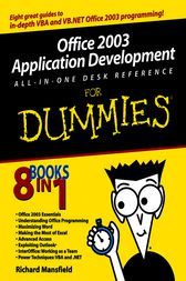 Office 2003 Application Development All-in-One Desk Reference For Dummies by Richard Mansfield
