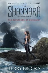 The Elfstones of Shannara (The Shannara Chronicles) by Terry Brooks