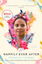 Nappily Ever After by Trisha R. Thomas