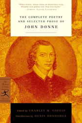 The Complete Poetry and Selected Prose of John Donne by John Donne