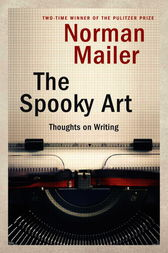 The Spooky Art by Norman Mailer