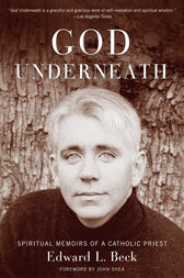 God Underneath by Edward L. Beck