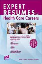 Expert Resumes for Health Care Careers by Wendy S. Enelow