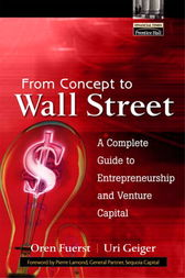 From Concept to Wall Street by Oren Fuerst