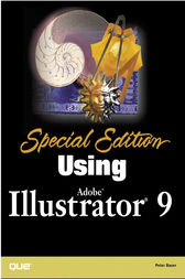 Special Edition Using Adobe Illustrator 9 by Peter Bauer